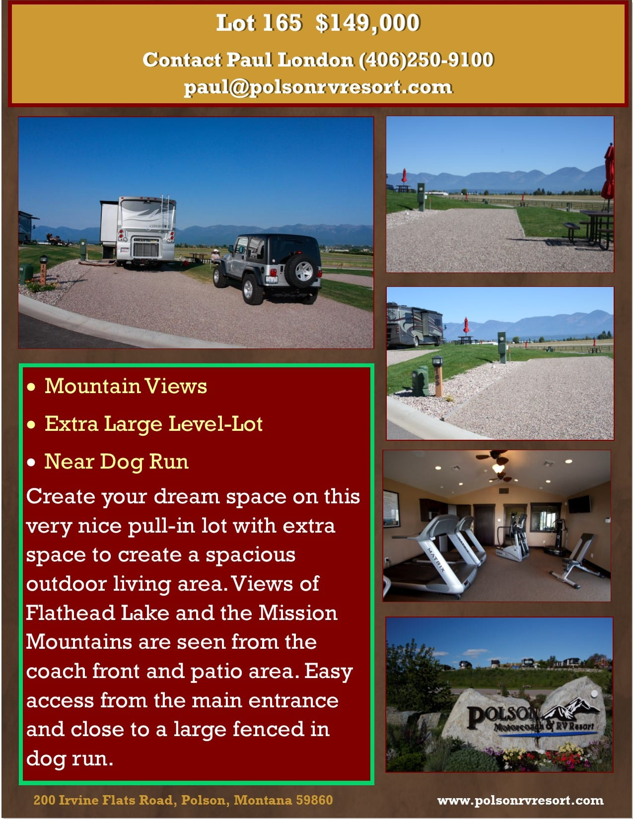 Create your dream space on this very nice pull-in lot with extra space to create a spacious outdoor living area. Views of Flathead Lake and the Mission Mountains are seen from the coach front and patio area. Easy access from the main entrance and close to a large fenced in dog run.